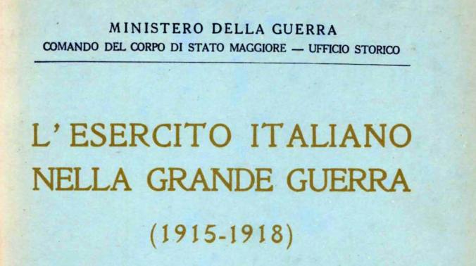 L'Esercito Italiano nella Grande Guerra 1915-1918